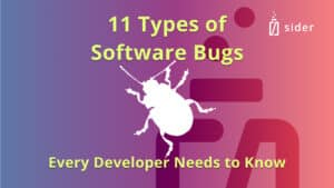 Read more about the article 11 Types of Software Bugs Every Developer Needs to Know