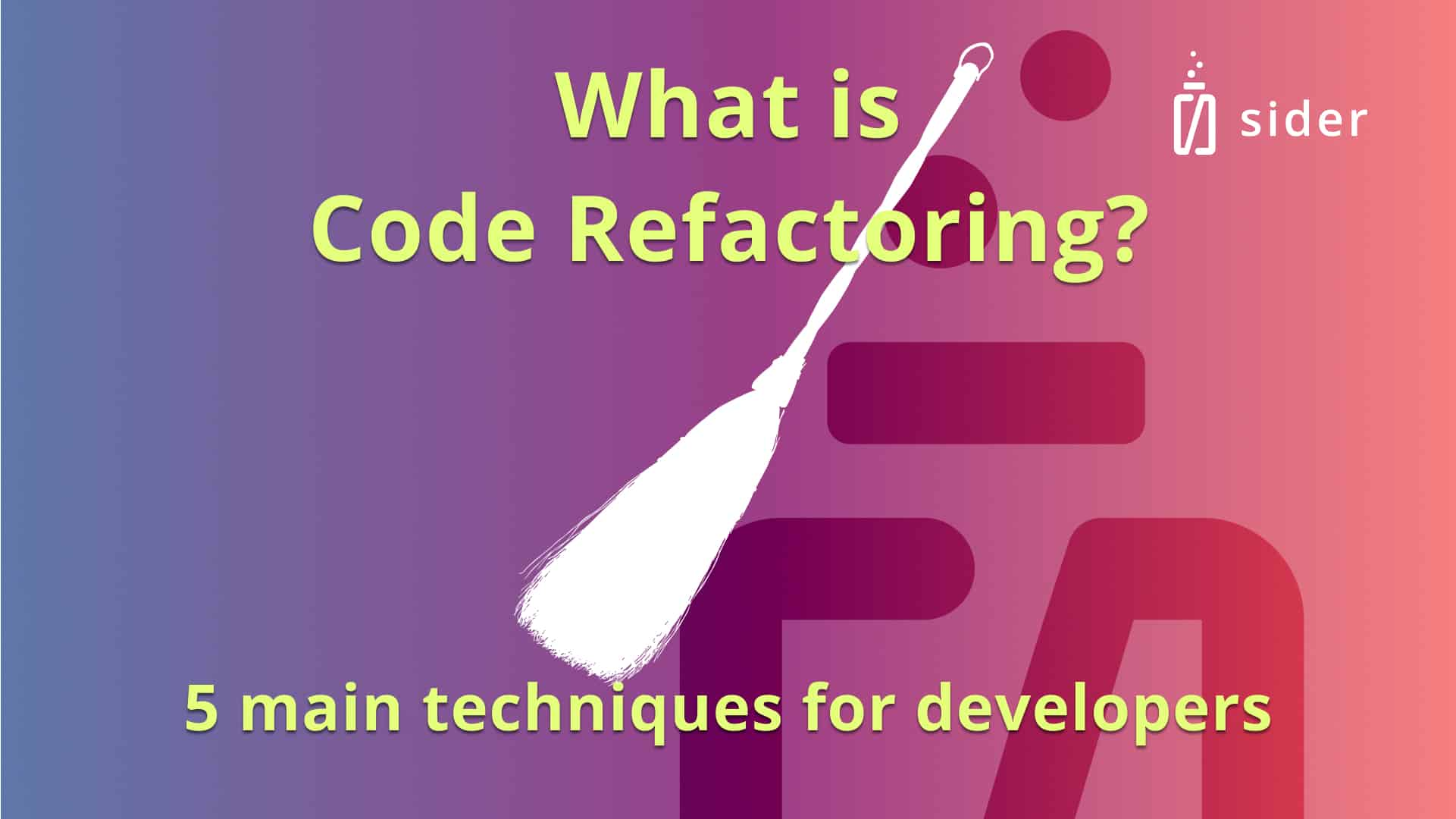 Read more about the article What is code refactoring? The 5 main techniques developers should know.
